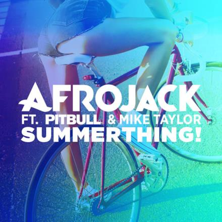 SummerThing! (feat. Pitbull & Mike Taylor) - Single