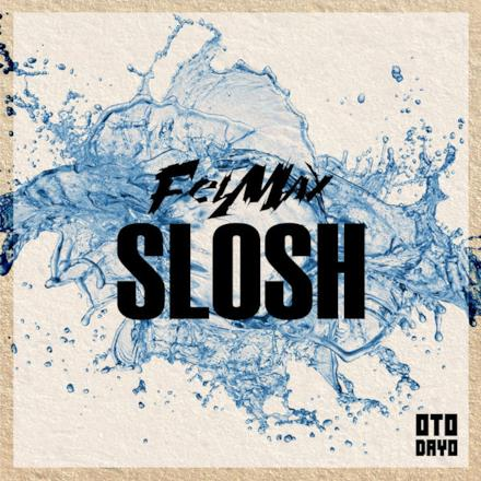 Slosh - Single