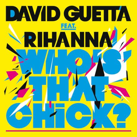 Who's That Chick? (feat. Rihanna) - Single
