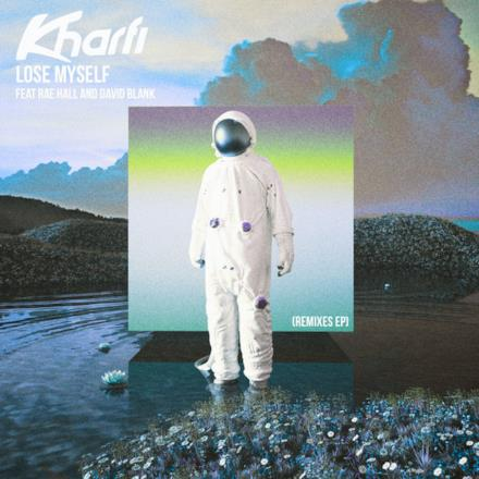 Lose Myself (Remixes) [feat. Rae Hall & David Blank] - EP
