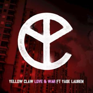 Love & War (feat. Yade Lauren) - Single