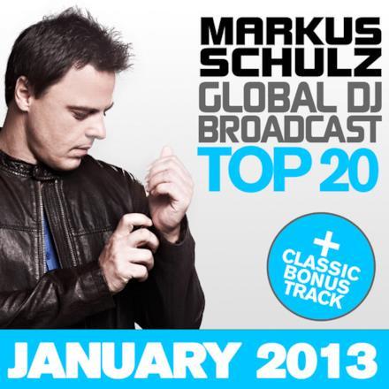 Global DJ Broadcast Top 20 - January 2013 (Including Classic Bonus Track)