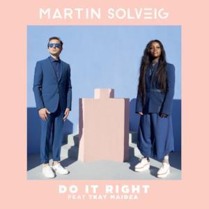 Do It Right (feat. Tkay Maidza) - Single