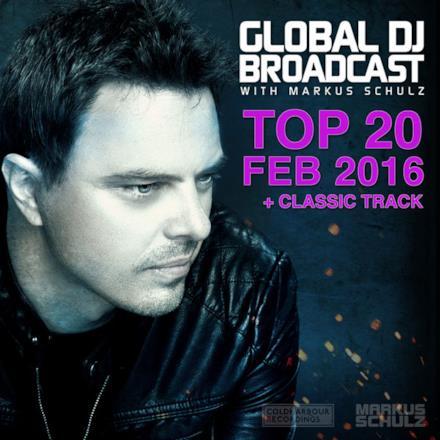 Global DJ Broadcast - Top 20 February 2016