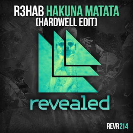 Hakuna Matata (Hardwell Radio Edit) - Single