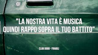 Club Dogo: le migliori frasi dei testi delle canzoni