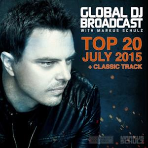 Global Dj Broadcast - Top 20 July 2015