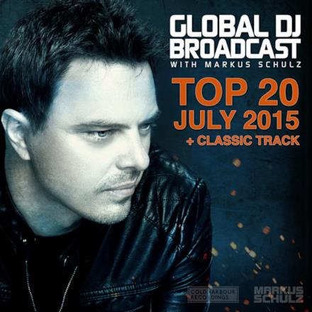 Global Dj Broadcast - Top 20 July 2015