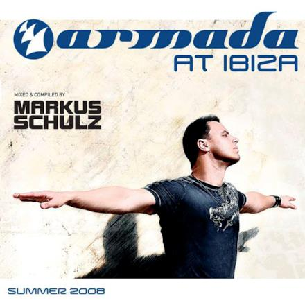 Armada At Ibiza: Summer 2008 (Mixed and Compiled By Markus Schulz)