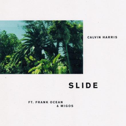 Slide (feat. Frank Ocean & Migos) - Single