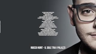 Rocco Hunt: le migliori frasi delle canzoni