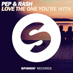 Love the One You're With - Single