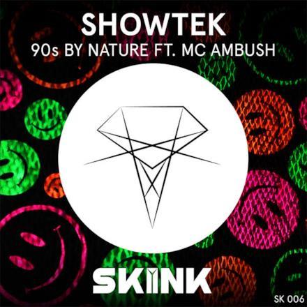 90s By Nature (feat. MC Ambush) - Single
