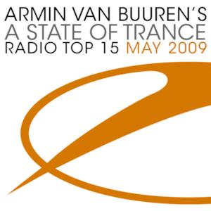 A State of Trance: Radio Top 15 - May 2009