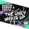 The Only Way Is Up - Single