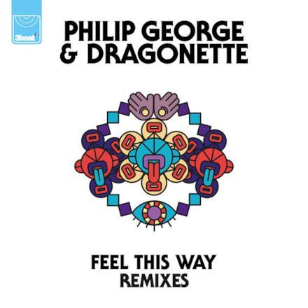 Feel This Way (Remixes) - Single