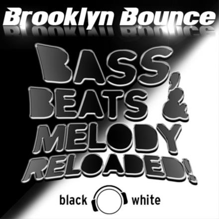 Bass, Beats & Melody Reloaded! (Black & White Edition)