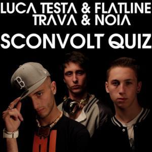 Sconvolt quiz (feat. Trava & Noia) - EP