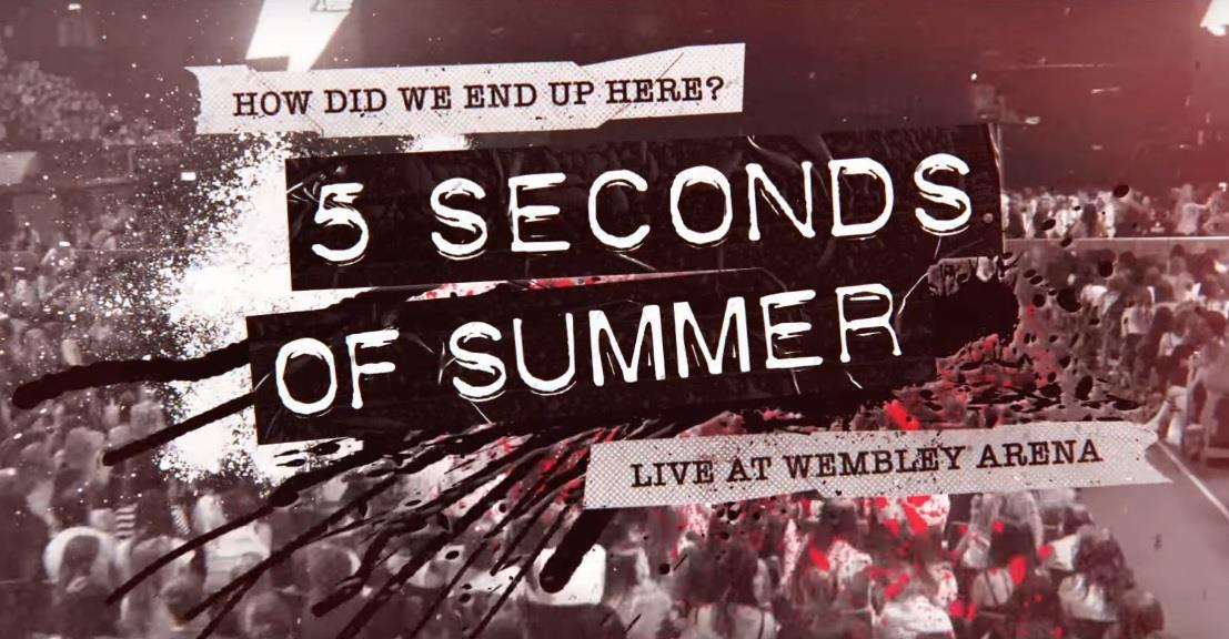 How Did We End Up Here? è il primo film ufficiale dei 5 Seconds of Summer