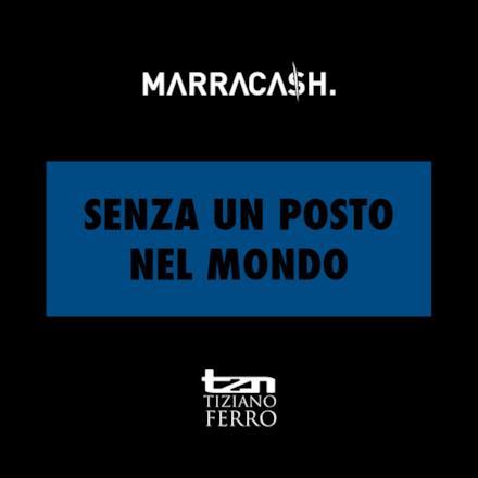 Senza un posto nel mondo (feat. Tiziano Ferro) - Single
