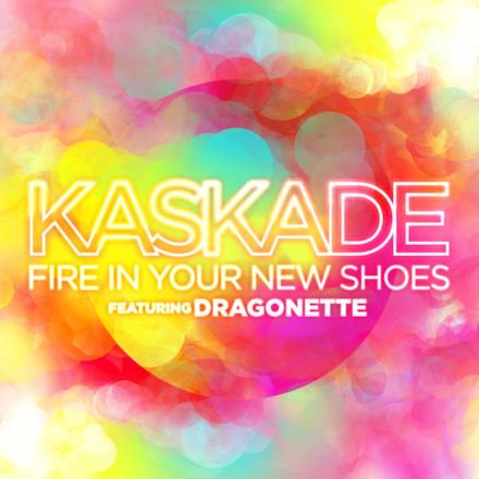 Fire In Your New Shoes (feat. Dragonette) - Single