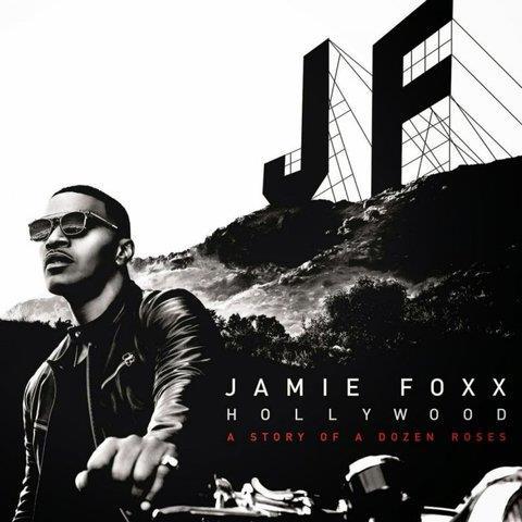 Copertina dell'album Hollywood: A Story of a Dozen Roses di Jamie Foxx