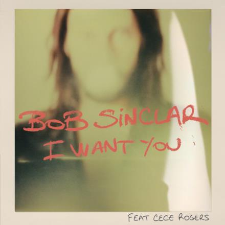 I Want You (Pt. 2) [feat. Cece Rogers] - EP