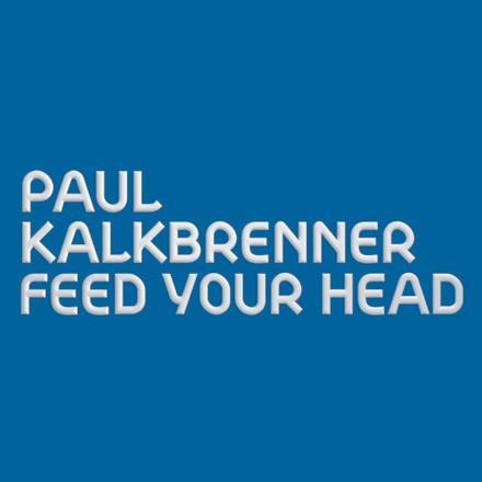 Feed Your Head (Radio Edit) - Single