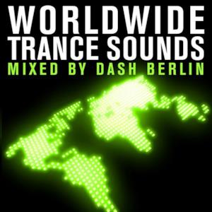 Worldwide Trance Sounds (Mixed By Dash Berlin)