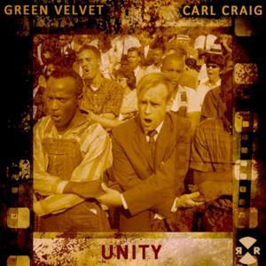 Green Velvet & Carl Craig - Unity LP