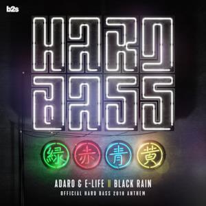 Black Rain (Official Hard Bass Anthem 2018) - Single