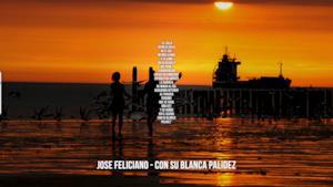Jose Feliciano: le migliori frasi dei testi delle canzoni