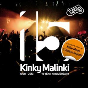 Kinky Malinki - 15 Year Anniversary