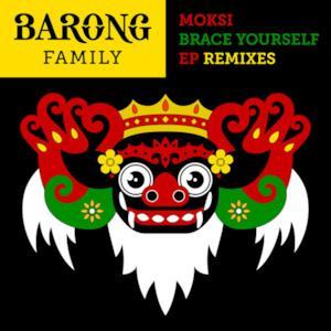 Brace Yourself (Remixes) - EP