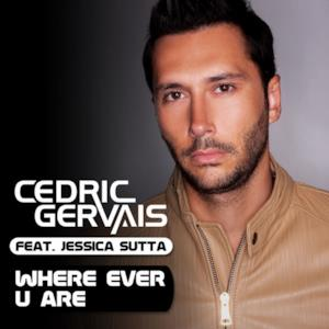 Where Ever U Are (feat. Jessica Sutta) - Single