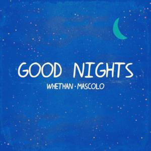 Good Nights (feat. Mascolo) - Single