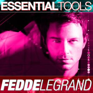 Fedde Le Grand Essential Tools - EP