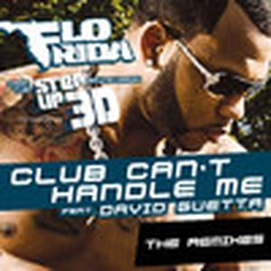 "Club Can't Handle Me (feat. David Guetta) [From ""Step Up 3D""] {The Remixes} - EP"