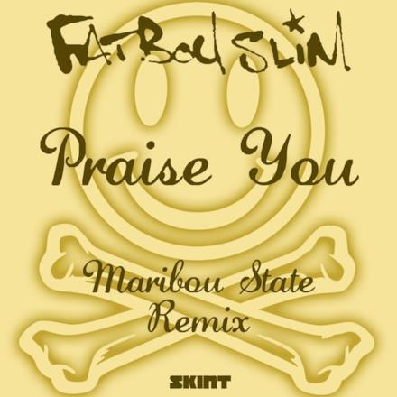 Praise You (Maribou State Remix) - Single
