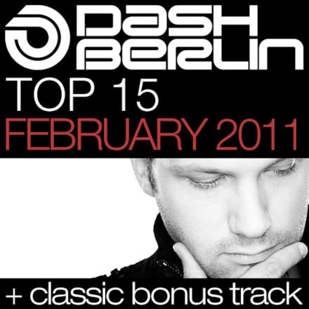 Dash Berlin Top 15 - February 2011 (Including Classic Bonus Track)