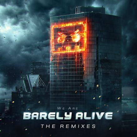 We Are Barely Alive (The Remixes)