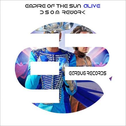 Alive (D S o M Remix) - Single