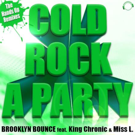 Cold Rock a Party (feat. King Chronic & Miss L.)
