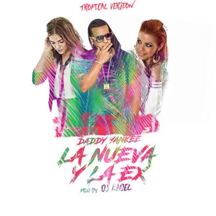 La Nueva Y La Ex (Tropical Remix) [feat. DJ Kadel] - Single