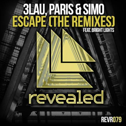 Escape (feat. Bright Lights) [The Remixes] - Single