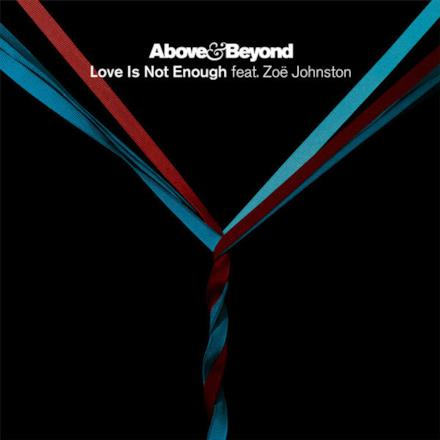 Love Is Not Enough (feat. Zoë Johnston) - Single