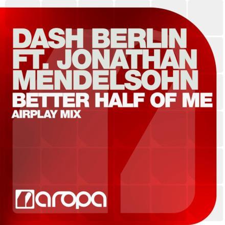 Better Half of Me (feat. Jonathan Mendelsohn) - Single (Airplay Mix)