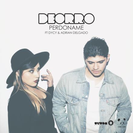 Perdoname (feat. Dycy & Adrian Delgado) - Single