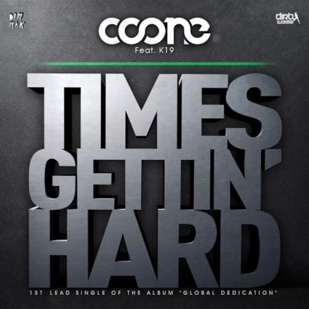 Times Gettin' Hard (feat. K19) - Single