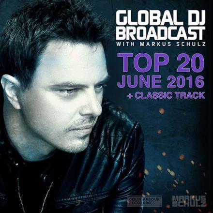 Global Dj Broadcast - Top 20 June 2016